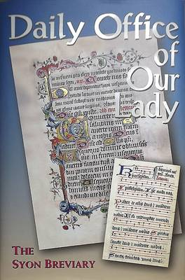 Daily Office of Our Lady: The Syon Breviary (Hardback)