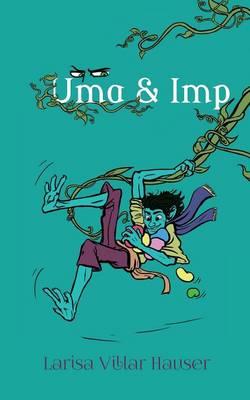 UMA & IMP (Paperback)
