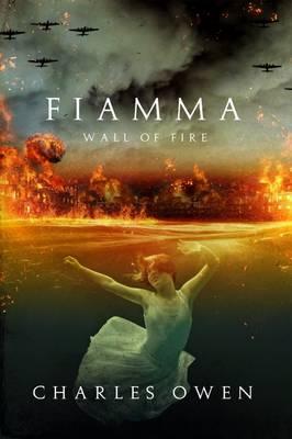 Fiamma: Wall of Fire (Paperback)