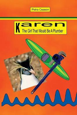 Karen, the Girl That Would be a Plumber (Paperback)