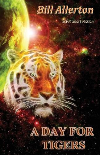A Day for Tigers (Paperback)