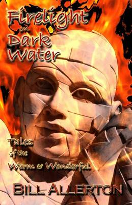 Firelight on Dark Water (Paperback)