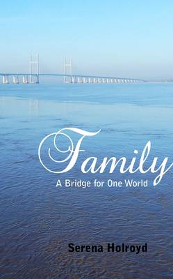 Family: A Bridge for One World (Paperback)