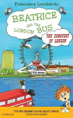 Beatrice and the London Bus: Conquest of London Volume 3 (Paperback)