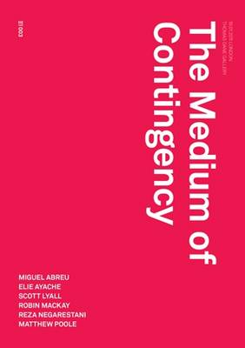The Medium of Contingency - Urbanomic / Redactions (Paperback)