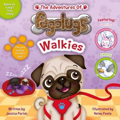 The Adventures of Pugalugs: Walkies - Walkies 2 (Paperback)