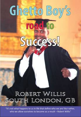 Ghetto Boy's Road to Success! (Paperback)