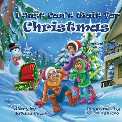 I Just Can't Wait for Christmas (Paperback)