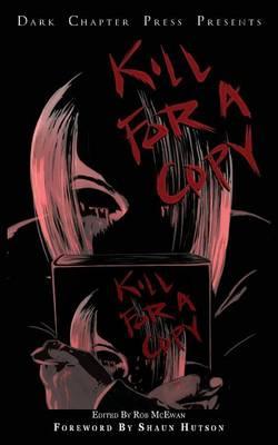 Kill for a Copy (Paperback)