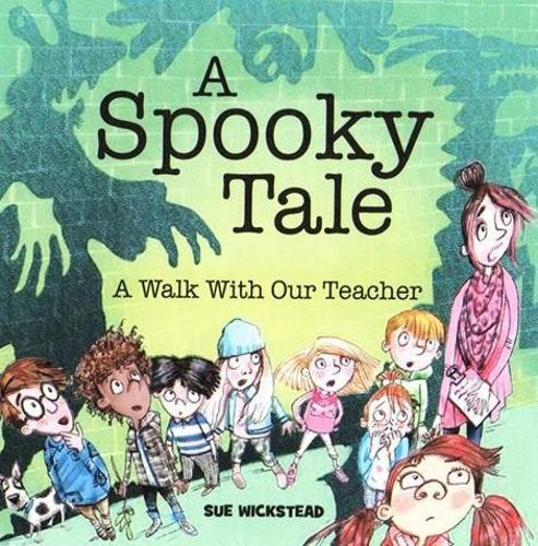 A Spooky Tale: A walk with our Teacher (Paperback)