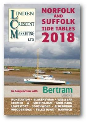 Norfolk and Suffolk Tide Tables 2018: In conjunction with Bertram Books (Paperback)