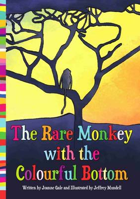 The Rare Monkey with the Colourful Bottom (Paperback)