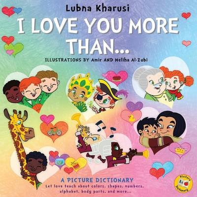 I Love You More Than..: A Picture Dictionary (Paperback)