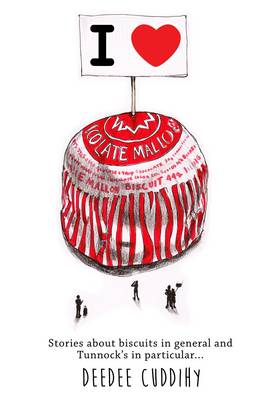 I Love Tunnock's Tea Cakes: And Lots of Other Biscuits (Paperback)