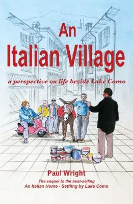 An Italian Village: A Perspective on Life Beside Lake Como (Paperback)