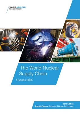 The World Nuclear Supply Chain: Outlook 2035 (Paperback)