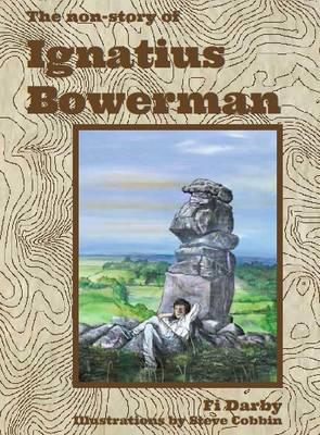 The Non-Story of Ignatius Bowerman (Paperback)