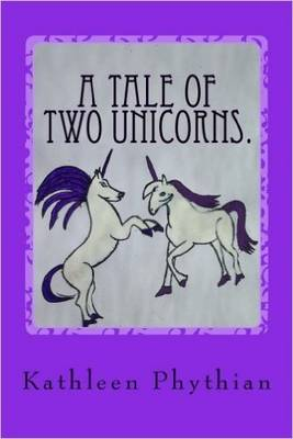 A Tale of Two Unicorns - Life on Belles Haven 3 (Paperback)