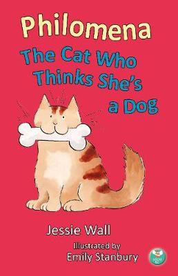 Philomena: The Cat Who Thinks She's A Dog (Paperback)