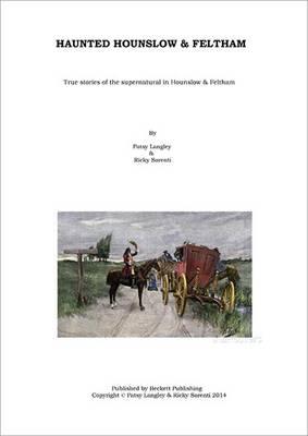 Haunted Hounslow and Feltham (Paperback)