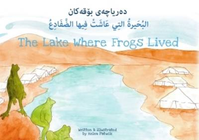 The Lake Where Frogs Lived (Paperback)