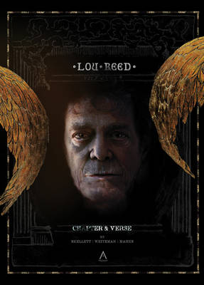 Lou Reed - Chapter & Verse: New York's Finest (Hardback)