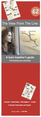 The View from the Line: Liverpool | Manchester | Birmingham | London (Paperback)