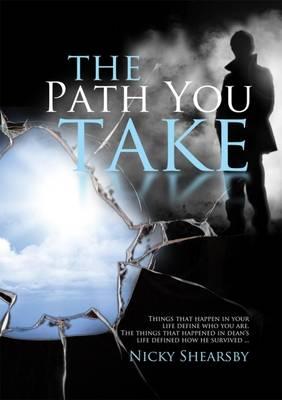 The Path You Take (Paperback)