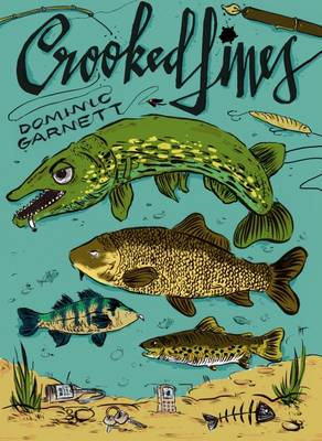 Crooked Lines: A Collection of Fishing Stories (Paperback)