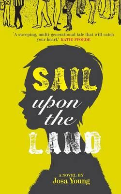 Sail Upon the Land: A Novel About Motherhood (Paperback)