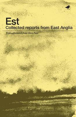 Est: Collected Reports from East Anglia (Paperback)