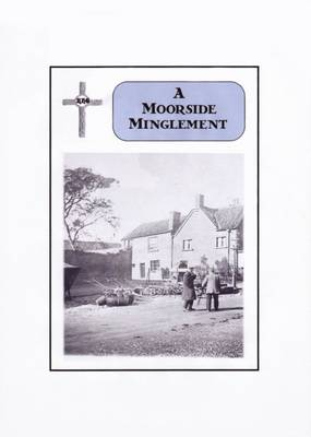 A Moorside Minglement (Paperback)