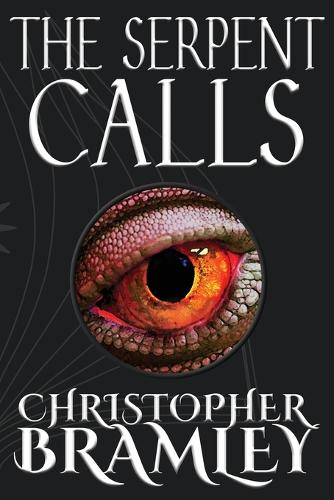 The Serpent Calls - ChaosWar Trilogy Book one (Paperback)