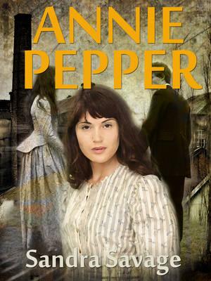 Annie Pepper (Paperback)