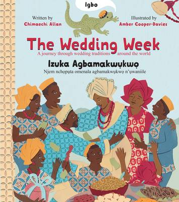The Wedding Week: A Journey Through Wedding Traditions Around the World (Paperback)