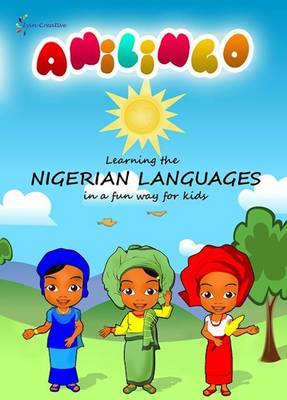 Anilingo: Learning Yoruba, Hausa and Igbo for Kids 2015 (DVD video)