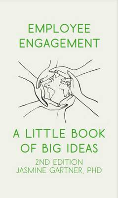 Employee Engagement: A Little Book of Big Ideas (Paperback)