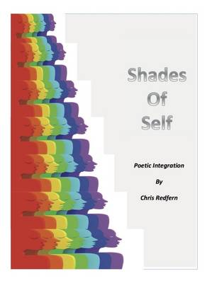 Shades of Self: Poetic Integration (Paperback)
