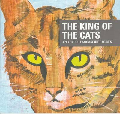The King of the Cats and Other Stories (Paperback)