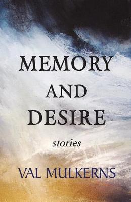 Memory and Desire (Paperback)
