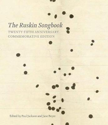 The Ruskin Songbook 2018: 25th Anniversary Commemorative Edition (Hardback)