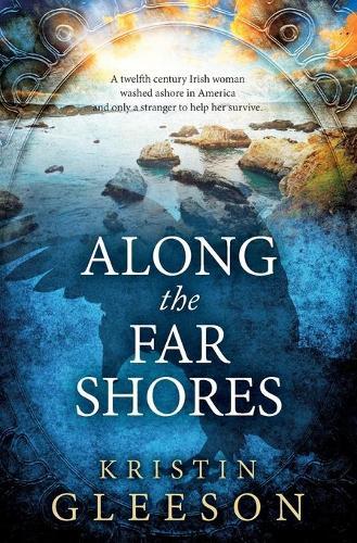 Along the Far Shores (Paperback)