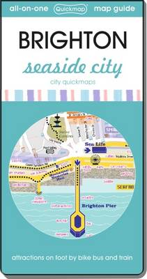 Brighton Seaside City: Map Guide of What to See and How to Get There - City Quickmaps (Sheet map, folded)