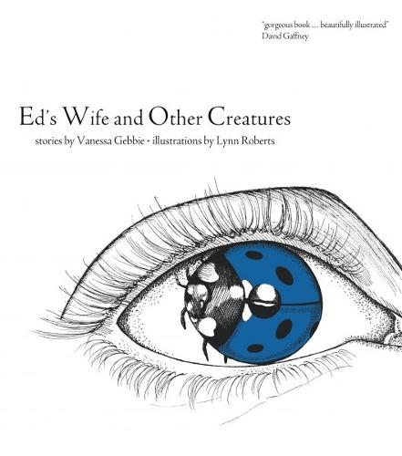 Ed's Wife and Other Creatures (Paperback)
