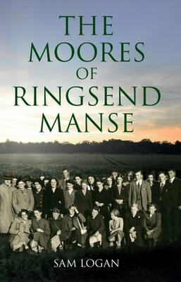 The Moores of Ringsend Manse (Paperback)