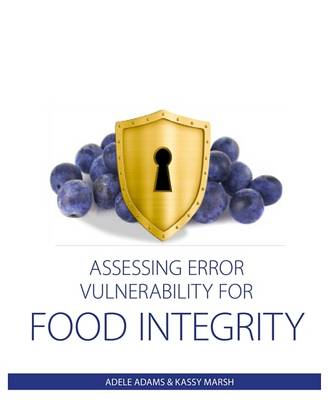 Assessing Error Vulnerability for Food Integrity (Paperback)