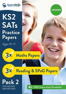 KS2 SATs Practice Papers - Pack 2 (English Reading, SPaG & Maths) Inc. Answers & Audio (New Curriculum) 2017 (Paperback)