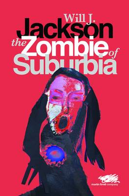 The Zombie of Suburbia (Paperback)
