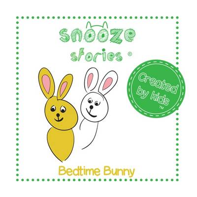 Bedtime Bunny - Snooze Stories (Paperback)
