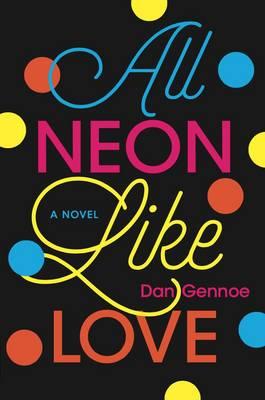 All Neon Like Love (Paperback)